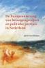 , E. van Rooyen,De Europeanisering van belangengroepen en politieke partijen in Nederland