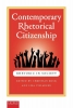 <b>Contemporary rhetorical citizenship</b>,