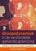 <b>Aswintha Mandemaker</b>,Groepsdynamiek in de verstandelijk gehandicaptenzorg