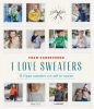<b>Fran  Vanseveren</b>,I love sweaters