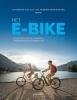 <b>Hendrik  Winkelmans, Catherine  Van Dijk</b>,Het E-bike boek