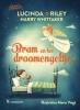 <b>Lucinda Riley, Harry Whittaker</b>,Bram en het droomengeltje