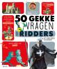 <b>Jean-Michel  Billioud</b>,50 gekke vragen over ridders