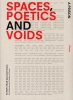 Simone  Pizzagalli, Nicolo  Privileggio, Marc  Schoonderbeek,Spaces, poetics and voids