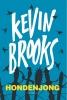 Kevin  Brooks ,Hondenjong