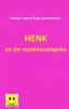 <b>Humor tegen Haat</b>,Henk en de moslimcompote