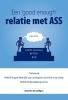 <b>Annelies  Verwilligen</b>,een `Good Enough` relatie met ASS