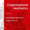 Steven de Groot,Organisational Aesthetics
