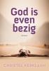 Christel  Kerklaan ,God is even bezig