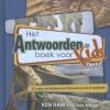 Cindy  Malott Ken  Ham,Antwoordenboek voor Kids  deel 2