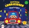 Laurence  Jammes Marc  Clamens,Mijn kleine lampjesboek Voertuigen