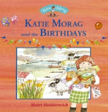 Hedderwick, Mairi Katie Morag and the Birthdays