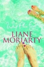 Moriarty, Liane What Alice Forgot