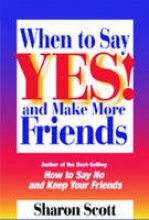 Sharon Scott When to Say Yes!