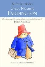 Bond, Michael Ursus Nomine Paddington: A Bear Called Paddington