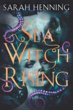 Sarah Henning Sea Witch Rising