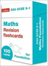 Collins GCSE New AQA GCSE 9-1 Maths Foundation Revision Flashcards