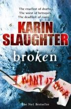 Slaughter, Karin Broken