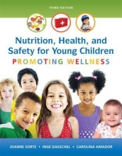 Sorte, Joanne Nutrition, Health and Safety for Young Children