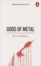 Schlosser, Eric Gods of Metal
