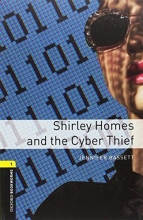 Bassett, Jennifer Oxford Bookworms Library: Level 1: Shirley Homes and the Cyber Thief Audio Pack