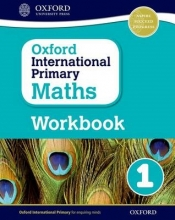 Anthony Cotton Oxford International Primary Maths: Grade 1: Workbook 1