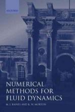 K. W. Morton,   M. J. Baines Numerical Methods for Fluid Dynamics IV