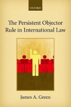 Green, James a. The Persistent Objector Rule in International Law