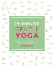 Louise Grime 15-Minute Gentle Yoga