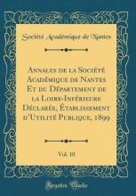 Nantes, Société Académique de Nantes, S: Annales de la Société Académique de Nantes Et du