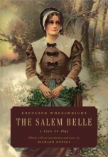 Wheelwright, Ebenezer The Salem Belle