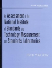 Board on Assessment of National Institute of Standards and Technology Programs,   Division on Engineering and Physical Sciences,   National Research Council,   National Academy of Sciences An Assessment of the National Institute of Standards and Technology Measurement and Standards Laboratories