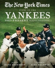 The New York Times New York Times Story of the Yankees