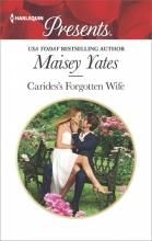 Yates, Maisey Carides`s Forgotten Wife
