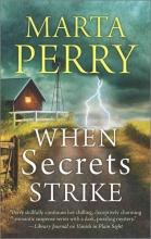 Perry, Marta When Secrets Strike