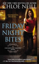 Neill, Chloe Friday Night Bites