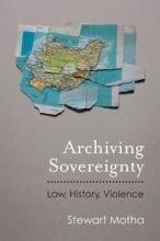 Motha, Stewart Archiving Sovereignty