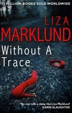 Marklund, Liza Without a Trace