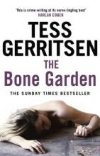 Gerritsen, Tess The Bone Garden