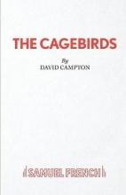 Campton, David Cagebirds