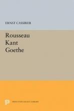 Cassirer, Ernst Rousseau-Kant-Goethe