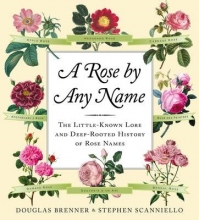 Brenner, Douglas A Rose by Any Name