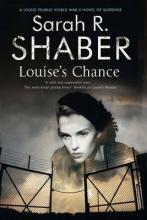 Shaber, Sarah R. Louise`s Chance