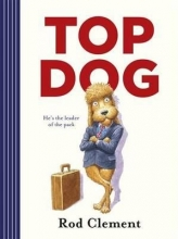Clement, Rod Top Dog