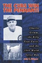 John C. Skipper The Cubs Win the Pennant!