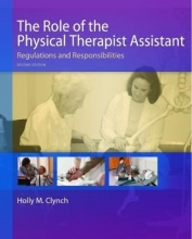 Clynch The Role of the Physical Therapist Assistant, 2nd Edition