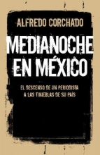 Corchado, Alfredo Medianoche En México