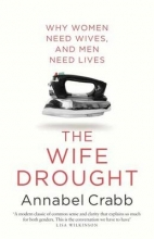 Crabb, Annabel The Wife Drought