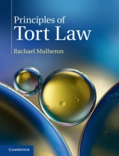 Mulheron, Rachael Principles of Tort Law