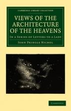 John Pringle Nichol Views of the Architecture of the Heavens